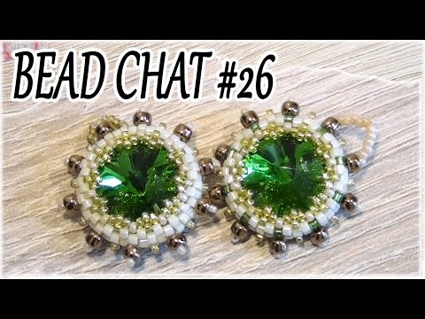 Bead Chat #26 - A super easy bezel for the next tutorial
