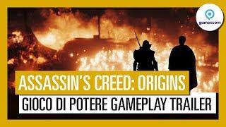 Assassin's Creed Origins: Gioco di Potere Gameplay Trailer Gamescom 2017