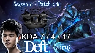 EDG Deft VARUS vs JHIN ADC - Patch 6.16 KR Ranked | League of Legends