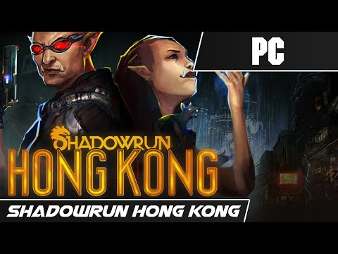 SHADOWRUN : HONG KONG - EXTENDED EDITION (2015) // First 15 Minutes // PC Gameplay |