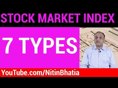 Stock Market Index - 7 Types of Indices [HINDI]