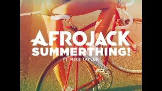 summerthing afrojack ft mike taylor lyrics with sound