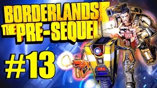 Borderlands: The Pre-Sequel! Part 13 - Welcome Back to the Moonbase! (Helios)