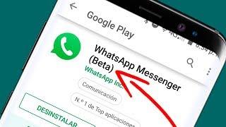 ► Cómo ser Beta Tester de WhatsApp 🥇