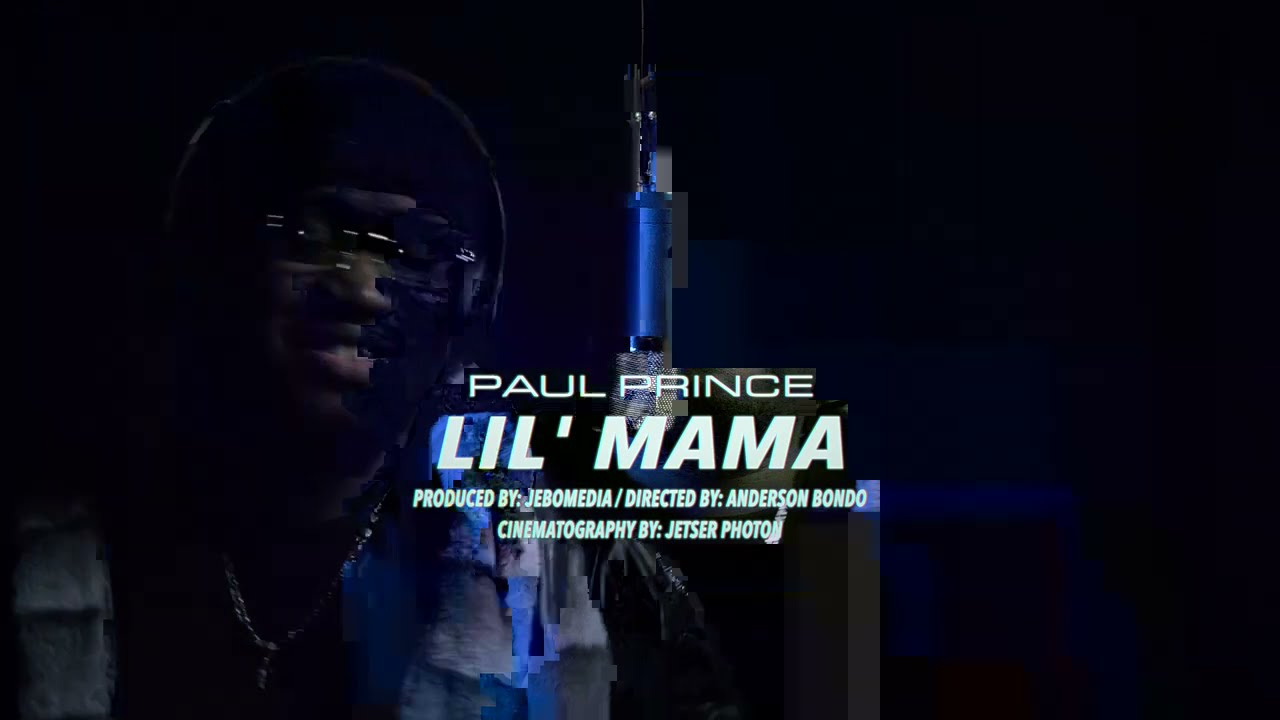 Paul Prince - Lil Mama ( Official Music Video)