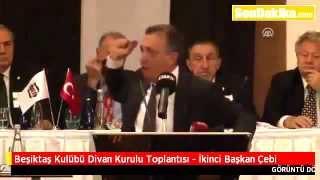 Ahmet Nur Çebi Beşiktaş Kulübü Divan Kurulu 15 Kasım 2015