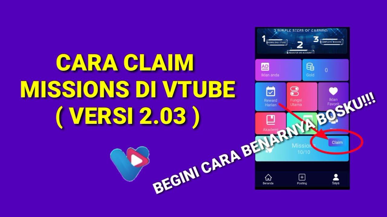 Terbaru Cara Claim Mission Di Vtube Versi 2 0 3 Youtube