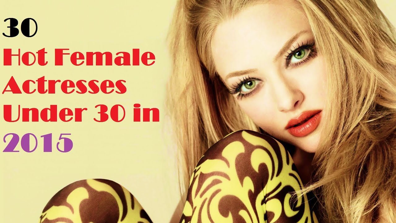 Top 30 Hot Actresses Under 30 In 2015 - Hollywood Stars -8816