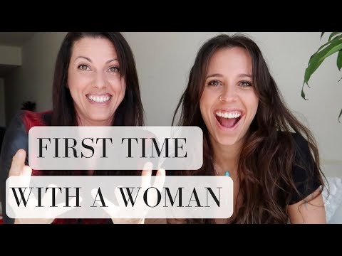 OUR FIRST TIME WITH A WOMAN | lesbian couple |