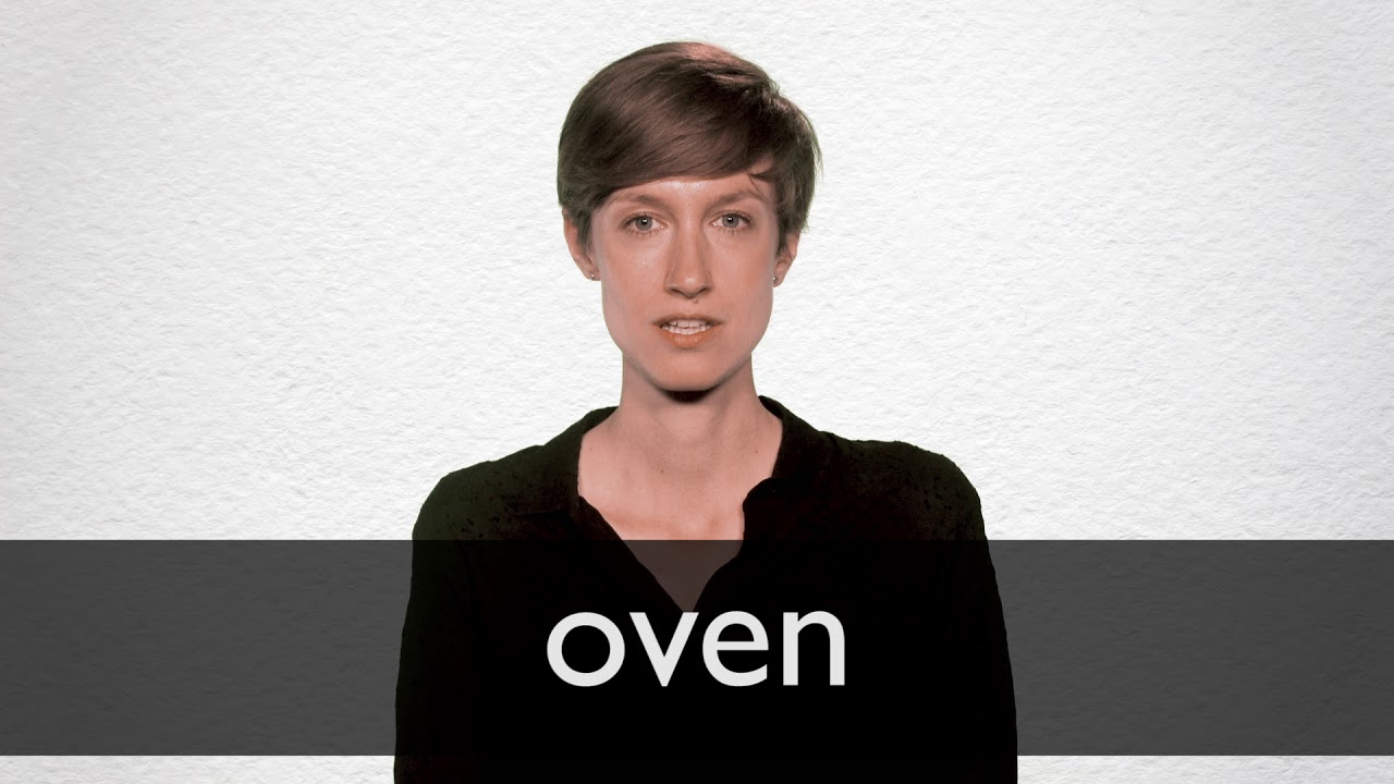 How to pronounce OVEN in British English