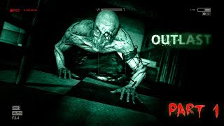 OUTLAST Walkthrough PART 1