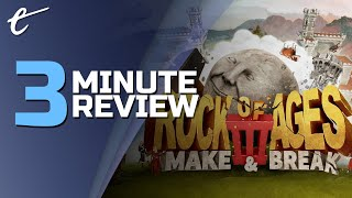 Rock of Ages 3: Make & Break | Review in 3 Minutes (Video Game Video Review)
