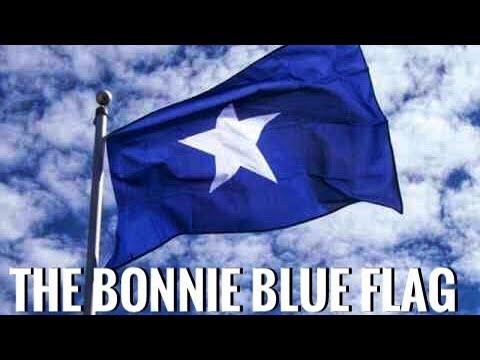 Bonnie Blue Flag (with lyrics)