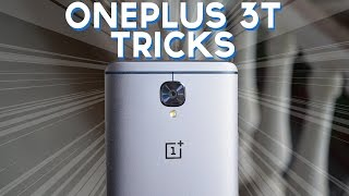 20 Tips and Tricks of OnePlus 3T
