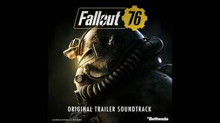Fallout 76 Country Roads Cover (Original Trailer Soundtrack)