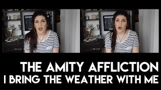 The Amity Affliction - I Bring the Weather With Me Acoustic Cover | Christina Rotondo Cover