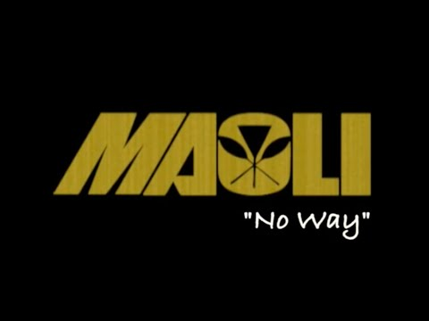 Maoli - No Way (Official Lyric Video)