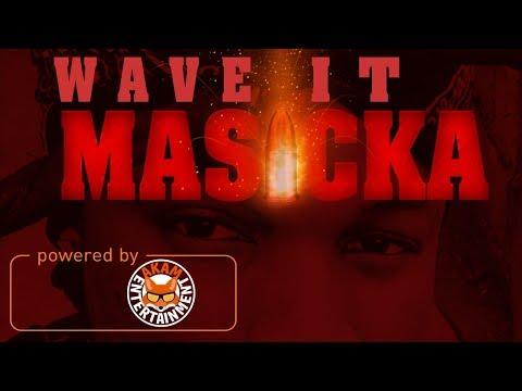 Masicka - Wave It (Raw) [Eagle Riddim] June 2017