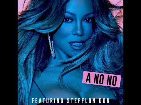 A No No (feat. Stefflon Don) (Clean Radio Edit) (Audio) - Mariah Carey