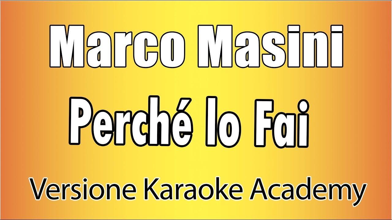 Marco Masini - Perché lo fai (Versione Karaoke Academy Italia)