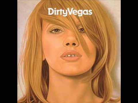 Dirty Vegas - Simple Things