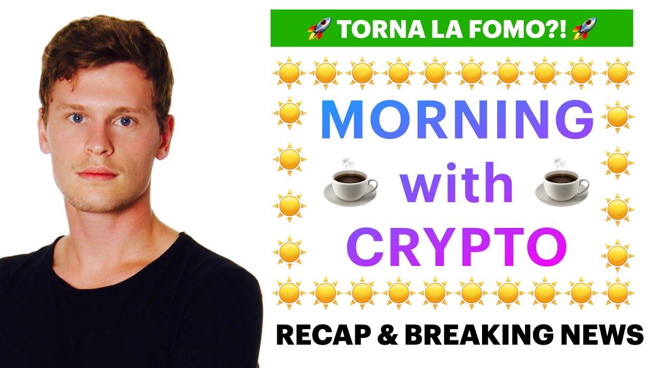 Photo of ☕️🚀 TORNA LA FOMO?! 🚀☕️ MORNING with CRYPTO: BITCOIN / ALTCOINS / Recap [14/06/2021]