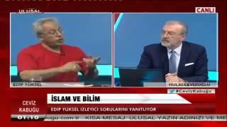 Ceviz Kabuğu Edip Yüksel İslam ve Reform 11.07.2015