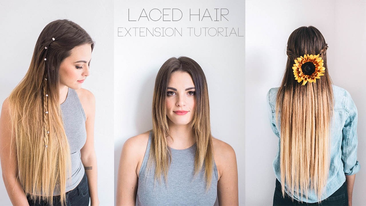 Laced Hair Extension Tutorial Youtube
