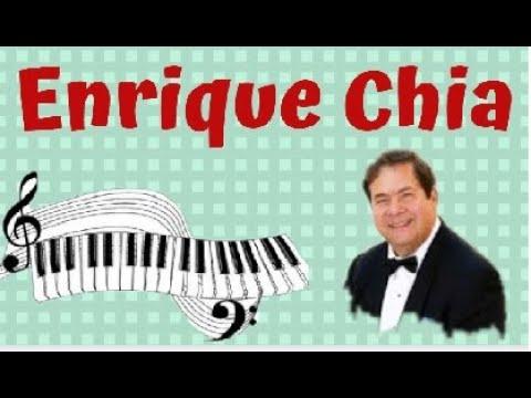 ENRIQUE CHIA - La - Música Más Romántica Del Mundo Es Para Tí