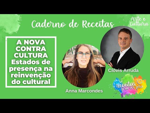 ✅A NOVA CONTRA CULTURA - Estados de presença na reinvenção do cultural