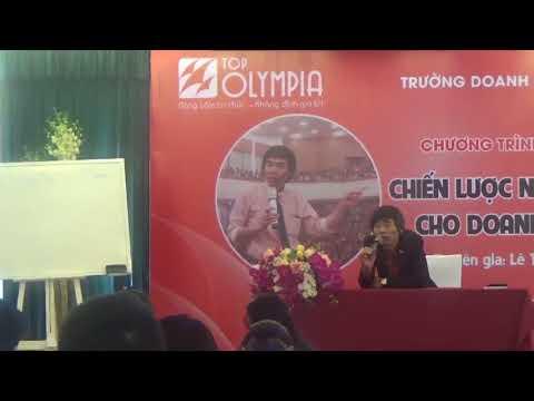 TS Lê Thẩm Dương 2018 Chiến lược Nguồn vốn cho Doanh nghiệp Top Olympia