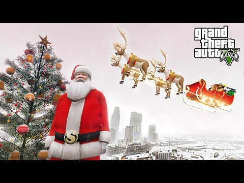 SANTA CLAUS IS COMING TO TOWN!!! GTA 5 CHRISTMAS MOD