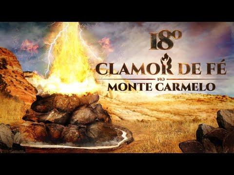 18º Clamor de Fé direto do Monte Carmelo - 12/12/18