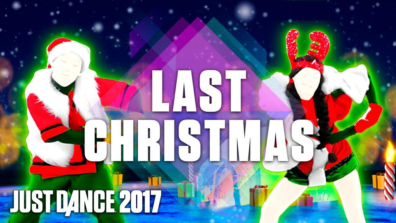 just dance 2017 last christmas by santa clones official track gameplay us youtube - The Last Christmas
