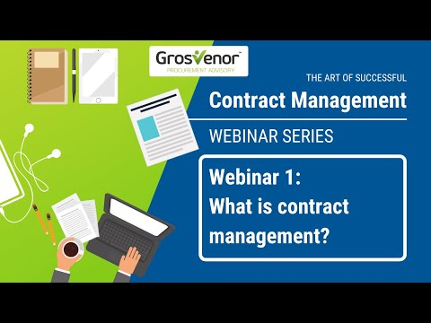 Webinar 1: What Is Contract Management?