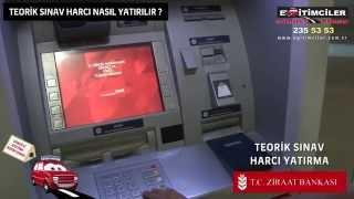 Ehliyet Sınav Harcı ATM den Nasıl Yatırılır?
