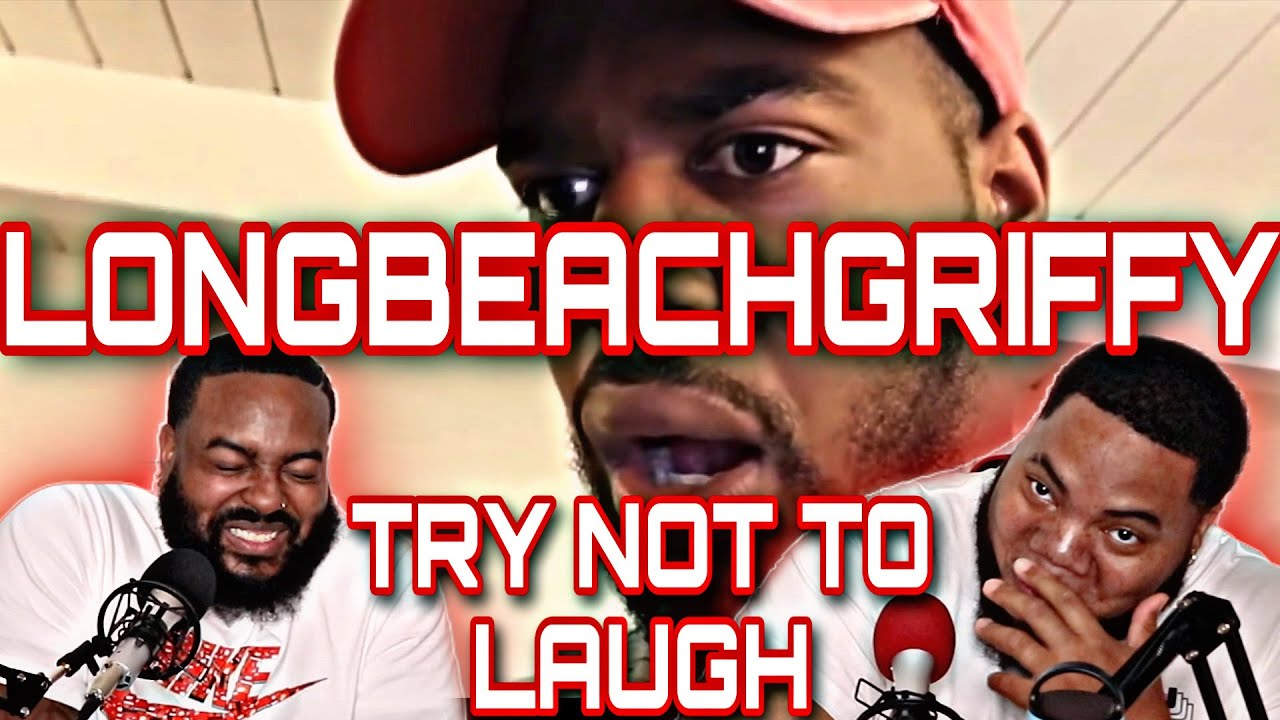 LongBeachGriffy Compilation #2 - (TRY NOT TO LAUGH)