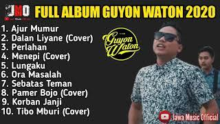 Download Guyon Waton Full Album Terbaru 2020 Tanpa Iklan - Ajur Mumur, Dalan Liyane