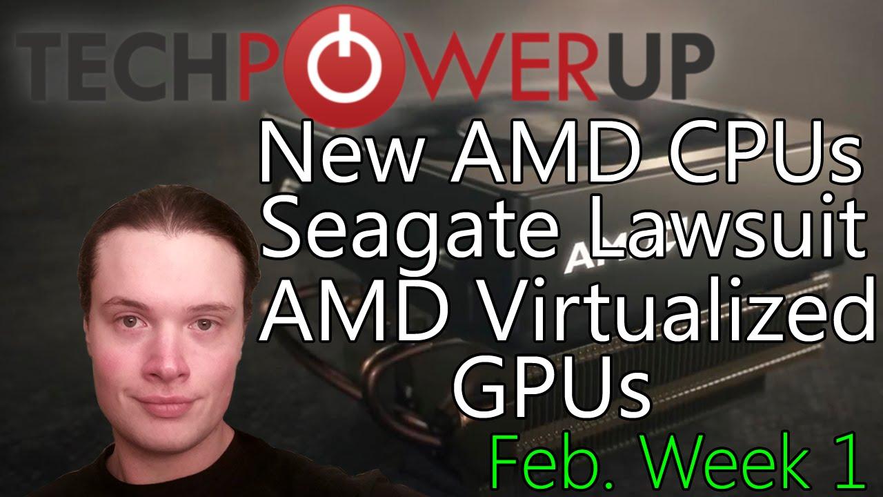 TechPowerUp News : AMD New CPUs, Zen 32 Core Potential, Seagate Lawsuit