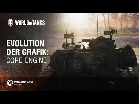 Evolution der Grafik: Core-Engine [World of Tanks Deutsch]