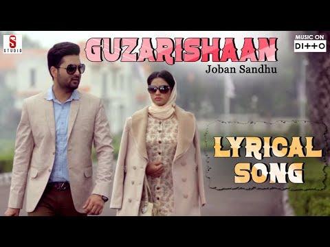 guzarishaan-|-joban-sandhu-|-lyrical-song-|-new-punjabi-song-|-st-studios-|-ditto-music