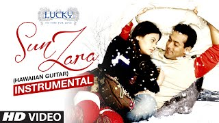 Sun Zara (Hawaiian Guitar) Instrumental | Lucky-No Time For Love | Salman Khan,Sneha Ullal