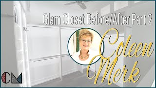 Glam Closet Before/After Part 2 - Remodeling Coach, Coleen Merk
