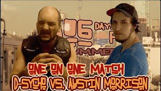 Austin Morrison vs D-Sycho (Dog Days Of Summer)