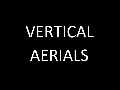 Vertical aerials for HF short wave amateur ham radio bands