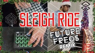 FutureFreqs - Sleigh Ride Remix (Ft. Alexa Lusader)