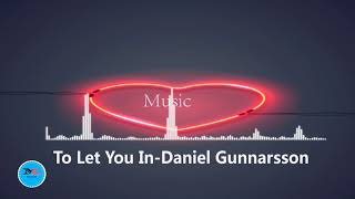 To Let You In By Daniel Gunnarsson  Folk Music
