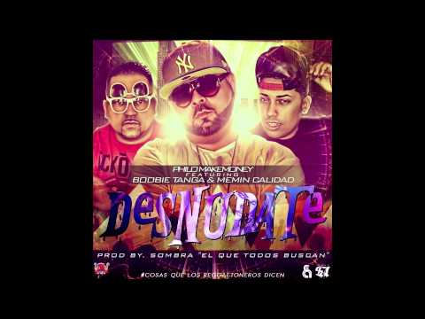 """ Desnudate "" Philo MakeMoney Ft. Boobie Tanga & Memin Calidad (Prod By Sombra) CQLRD"