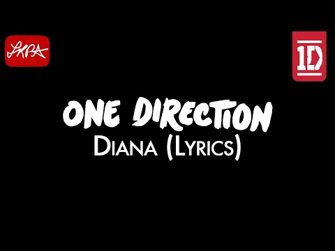 One Direction - Diana (Lyrics) [HD]