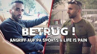 Betrug: PA SPORTS macht über 100.000€ verlust | Angriff auf PA SPORTS & LIFE IS PAIN !